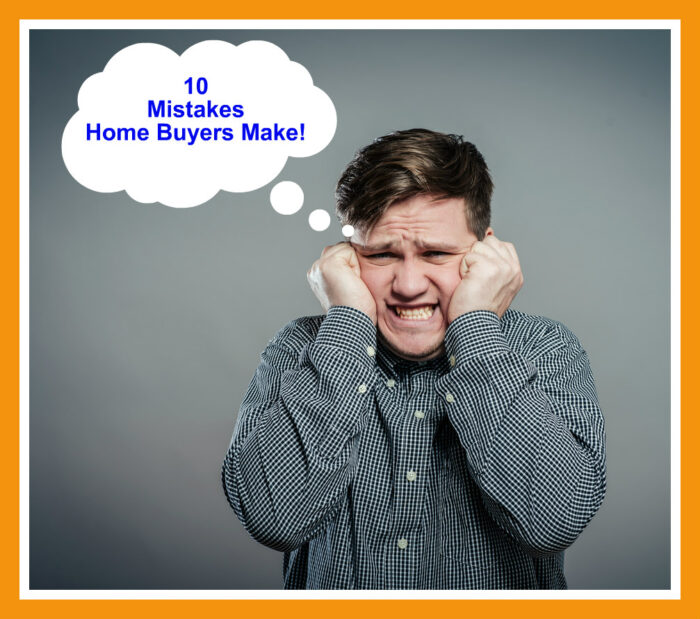 Home Buying Mistakes